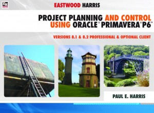 project planning and control using primavera p6 version 8.2