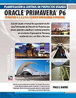 ISBN 978-1-921059-83-4 (1-921059-83-4) - Planificación y Control de Proyectos Usando Oracle Primavera P6 - Versiones 8.1, 8.2 y 8.3 Cliente Profesional y Opcional - B5 - Perfect