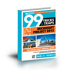 """ISBN 978-1-925185-00-3 (1-925185-00-1) - 99 Tricks and Traps for Microsoft Project 2013-8"""" x 6""""- Perfect"""