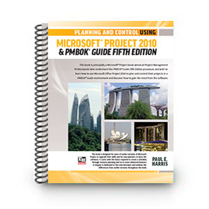 ISBN 978-1-921059-89-6 (1-921059-89-3) - Planning and Control Using Microsoft Project 2010 & PMBOK Guide Fifth Edition - A4 - SpiralISBN 978-1-921059-89-6 (1-921059-89-3) - Planning and Control Using Microsoft Project 2010 & PMBOK Guide Fifth Edition - A4 - Spiral