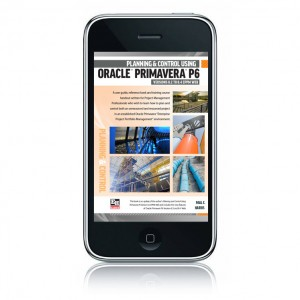 978-1-925185-07-2 – eBook Planning and Control Using Oracle Primavera P6 Version 8.2 to 8.4 EPPM Web