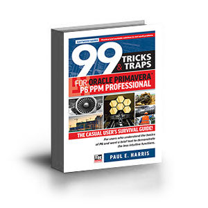 ISBN 9781925185690 99 Tricks and Traps for Oracle Primavera P6 PPM Professional