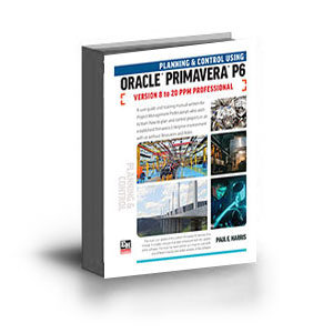 ISBN 978-1-925185-78-2 (1-925185-78-8) - Planning and Control Using Oracle Primavera P6 Versions 8 to 20 PPM Professional - Letter - Perfect