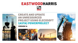 Create and Update an Unresourced Project using Elecosoft (Asta) Powerproject Version 15 INSTRUCTORS POWERPOINT PRESENTATION – two (2) day course